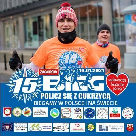 Na plakacie promującym akcję widać dwóch biegaczy w koszulkach 14 biegu Policz się z cukrzycą. Poniżej hasło: 15 Bieg Policz się z Cukrzycą, Zagórów 10.01.2021. Poniżej loga organizatorów.